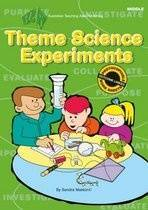 Theme Science Experiments: Middle