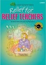 Relief for Relief Teachers: Lower