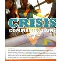 A 6 page article  on crisis communications from Vol 19 Marketing Matters Magazine, 2007
