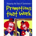 Promotions that work - 6 pages -  article from Marketing Matters Vol 19, 2007