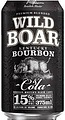 WILD BOAR BOURBON 15% + COLA CAN